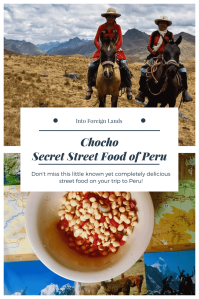 Peru Travel Tip for Foodies: Don't miss out on Chocho, the best street food in Huaraz, Peru