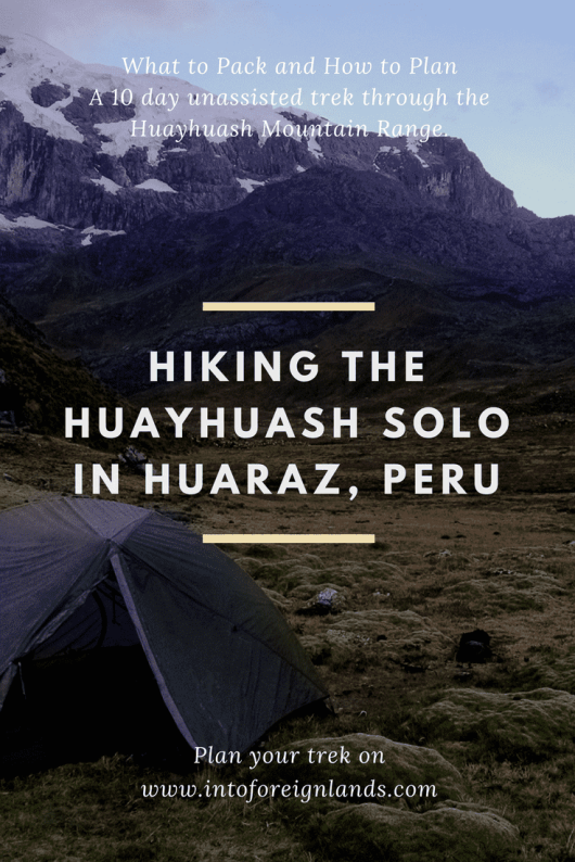 Hiking Peru's Cordillera Huayhuash Solo - What to pack and how to plan