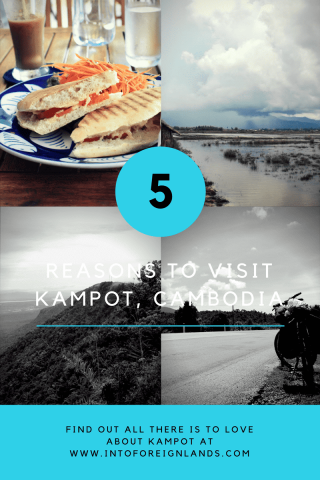 5 Reasons to Visit Kampot Cambodia This Year: Where to Stay in Kampot, What to do in Kampot, the best adventure travel and relaxation