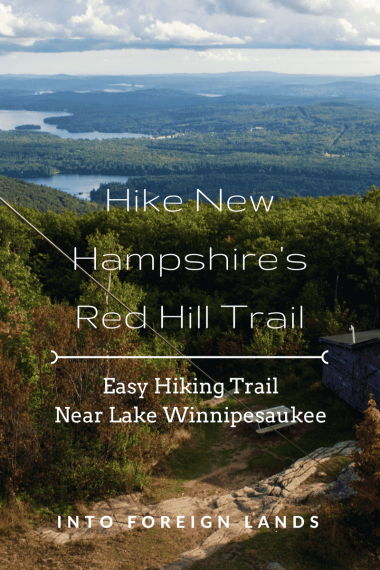 Trail Report for Red Hill Trail: An easy and scenic hiking trail near Lake Winnipesaukee, New Hampshire