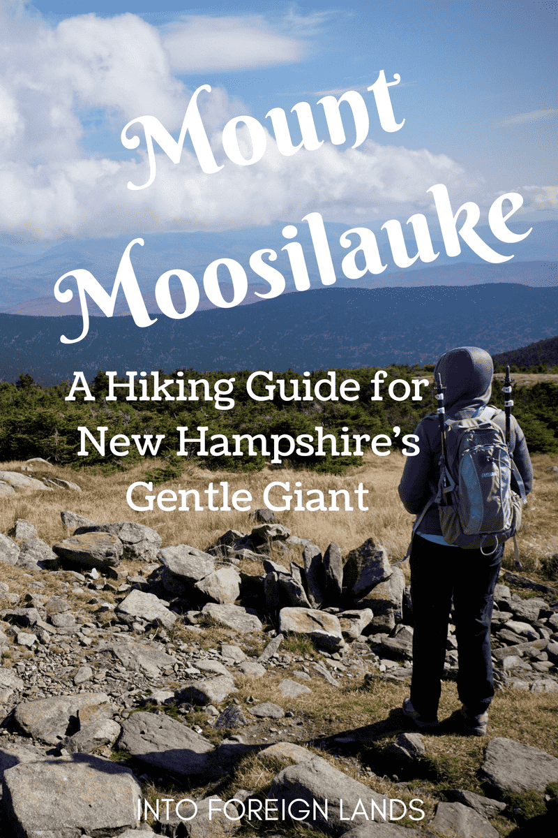 Hike Mount Moosilauke; a hiking guide for Mt. Moosilauke, one of New Hampshire's 4000 footers
