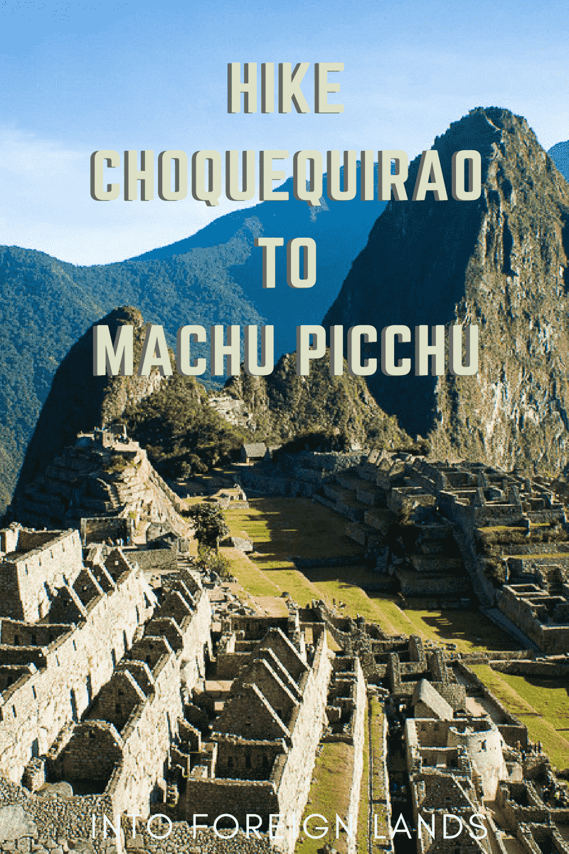 Hike from Choquequirao to Machu Picchu without a guide: one of the greatest adventures in Peru